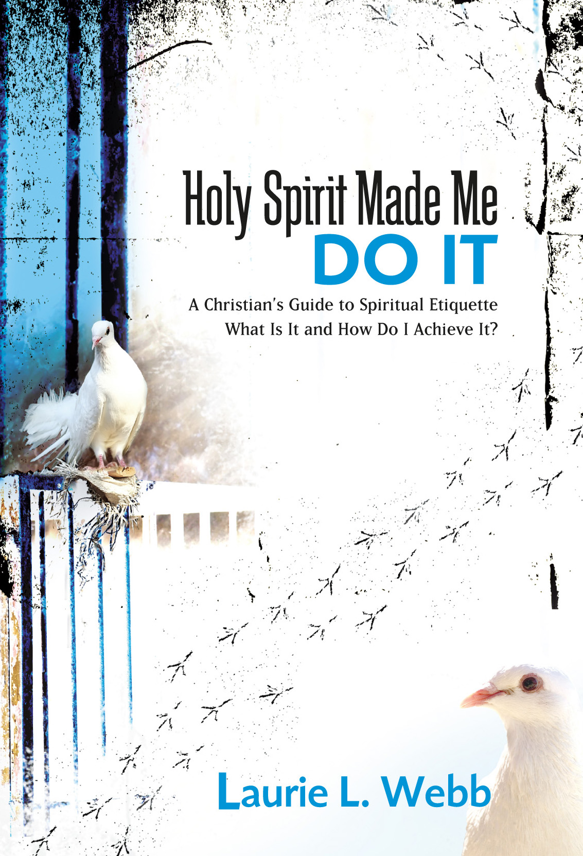 Holy Spirit Made Me Do It front cover